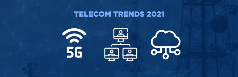 telecom trends 2021