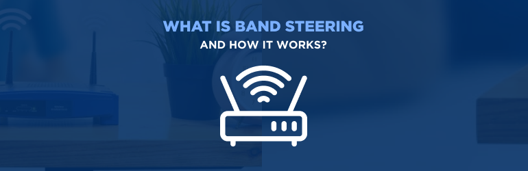 Featured image - Band steering