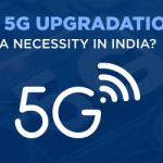 5G Upgradation