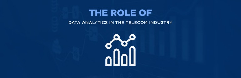 Role of data analytics in the telecom industry